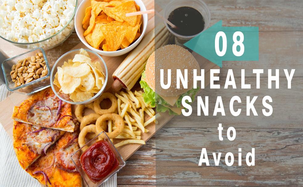 8 Unhealthy Snacks You Need To Avoid - Health Sabz